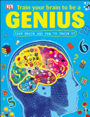 Train Your Brain to be a Genius