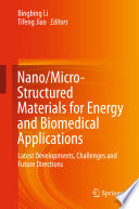 Nano Micro Structured Materials For Energy And Biomedical Applications