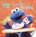 Too Big for Bottles (Sesame Street)