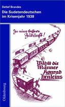 Die Sudetendeutschen im Krisenjahr 1938