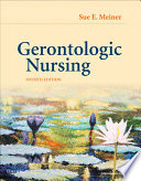 Gerontologic Nursing E Book