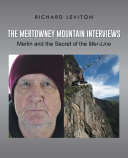 The Mertowney Mountain Interviews