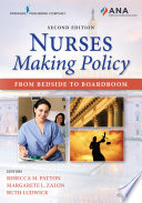 Nurses Making Policy Second Edition