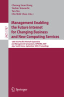 Management Enabling the Future Internet for Changing Business and New Computing Services