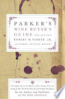 """Parker's Wine Buyer's Guide"" by Robert M. Parker, Pierre-Antoine Rovani"