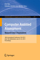 Computer Assisted Assessment  Research into E Assessment