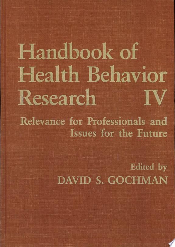 Handbook of Health Behavior Research IV