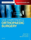 Case Competencies in Orthopaedic Surgery