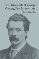 The Heroic Life of George Gissing, Part I [Pdf/ePub] eBook