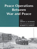 Peace Operations Between War and Peace