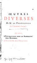 Oeuvres diverses de M. de Fontenelle: Entretiens sur la pluralité des mondes. L'histoire des oracles
