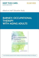 Occupational Therapy With Aging Adults - Pageburst E-book on Kno (Retail Access Card)