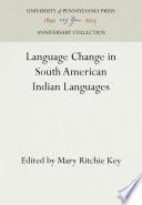 Language Change In South American Indian Languages