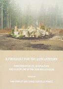 A Foucault for the 21st Century