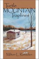 Turtle Mountain Traplines