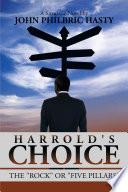 Harrold S Choice