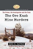The Ore Knob Mine Murders