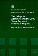 The delays in administering the 2005 Single Payment Scheme in England