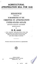 Agricultural Appropriation Bill For 1945