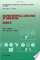 Experimental Analysis of Behavior
