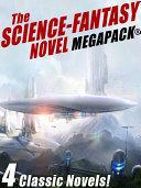 Pdf The Science-Fantasy MEGAPACK®: 4 Classic Novels Telecharger