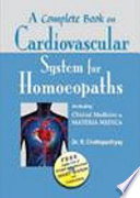 A Complete Book on Cardiovascular System for Homeopaths