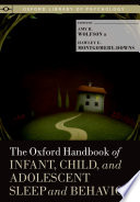 The Oxford Handbook Of Infant  Child  And Adolescent Sleep And Behavior
