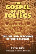 The Gospel of the Toltecs Pdf/ePub eBook