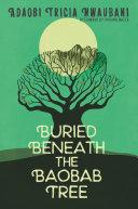 Buried Beneath the Baobab Tree [Pdf/ePub] eBook