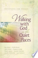 Walking with God in the Quiet Places