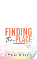 Finding their Place: An MMF Bisexual Menage Romance (LGBTQ Romance)