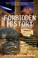 Forbidden History: Prehistoric Technologies, Extraterrestrial ...