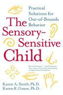 The Sensory-Sensitive Child