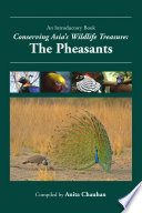 Conserving Asia s Wildlife Treasure  The Pheasants