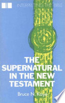 The Supernatural in the New Testament