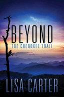 Beyond the Cherokee Trail