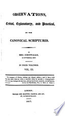 Observations, critical, explanatory, and practical, on the canonical Scriptures