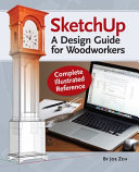 Woodworker's Complete Illustrated Guide to Sketchup