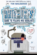 Art2 D2 s Guide to Folding and Doodling