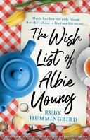 The Wish List  A Charming Page Turner that Will Break Your Heart and Piece it Back Together