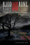 Blood and Bone, River and Stone ebook