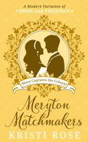 Meryton Matchmakers: Book 2 (A Modern Variation of Pride and Prejudice)