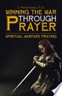 Winning The War Through Prayer