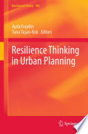 Resilience Thinking in Urban Planning