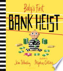 Baby s First Bank Heist