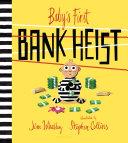 Baby's First Bank Heist [Pdf/ePub] eBook