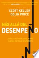 """""""Más allá del desempeño"""" by Scott Keller, Colin Price"""