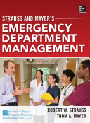 Strauss and Mayer   s Emergency Department Management Book