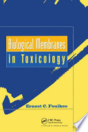 Biological Membranes in Toxicology Book
