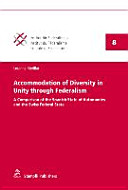 Accommodation of diversity in unity through federalism : a comparison of the spanish state of autonomies and the swiss federal state